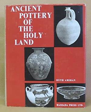 Ancient Pottery of the Holy Land: Amiran, Ruth