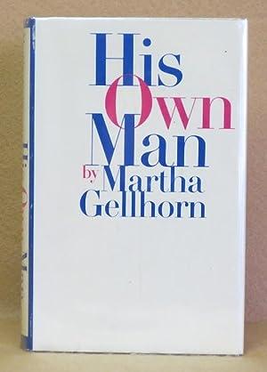 His Own Man: Gellhorn, Martha