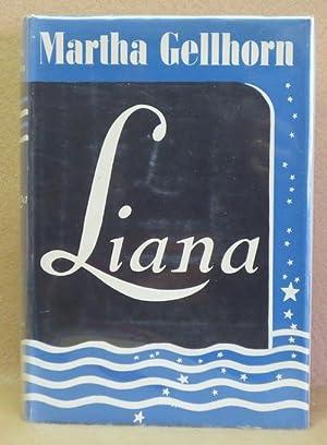 Liana: Gellhorn, Martha