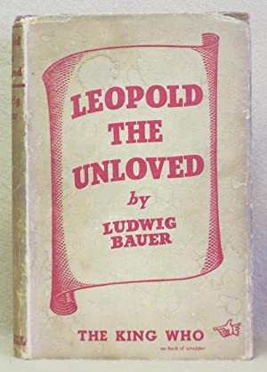 Leopold the Unloved: Bauer, Ludwig