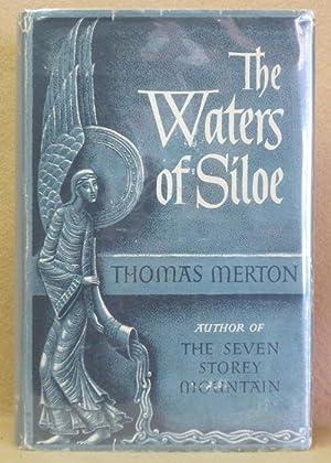 The Waters of Siloe: Merton, Thomas