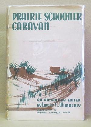 Prairie Schooner Caravan: Wimberly, Lowry C.