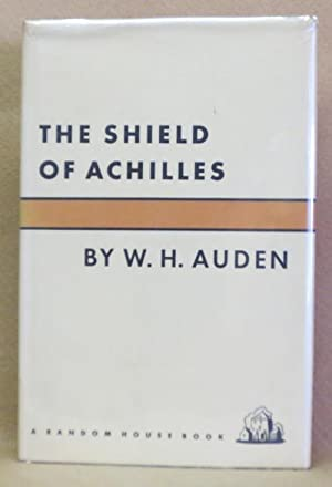 The Shield of Achilles: Auden, W.H.