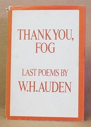 Thank You, Fog: Auden, W.H.