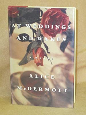 At Weddings and Wakes: McDermott, Alice