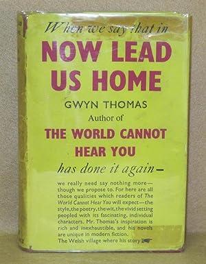 Now Lead Us Home: Thomas, Gwyn