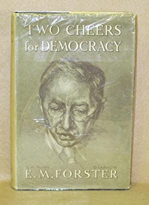 Two Cheers for Democracy: Forster, E.M.