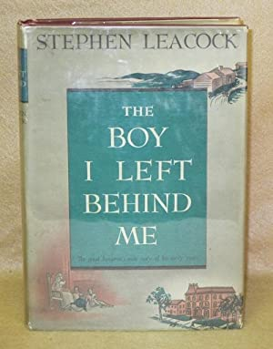 The Boy I Left Behind Me: Leacock, Stephen