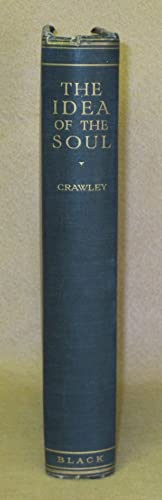 The Idea of the Soul: Crawley, A.E.