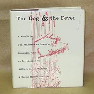 The Dog & the Fever: de Quevedo, Don Francisco