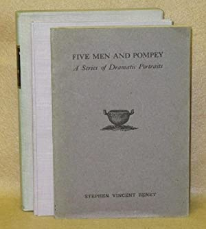 Five Men and Pompey: A Series of Dramatic Portraits: Benet, Stephen Vincent