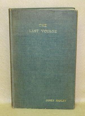 The Last Voyage: Hanley, James