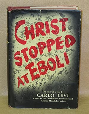 Christ Stopped At Eboli: The Story of a Year: Levi, Carlo