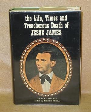 The Life, Times and Treacherous Death of Jesse James: Triplett, Frank