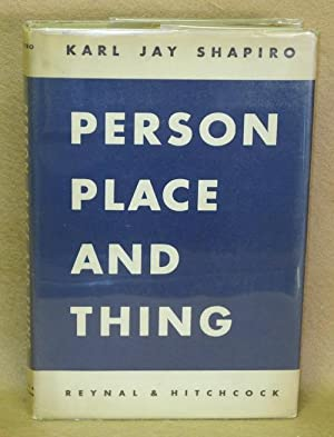 Person Place and Thing: Shapiro, Karl Jay