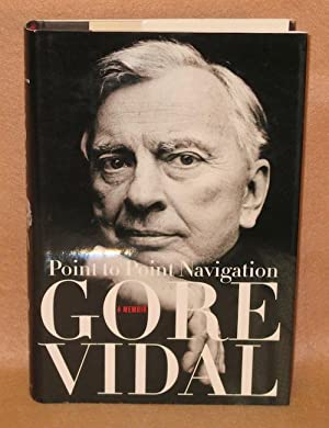 Point to Point Navigation: Vidal, Gore