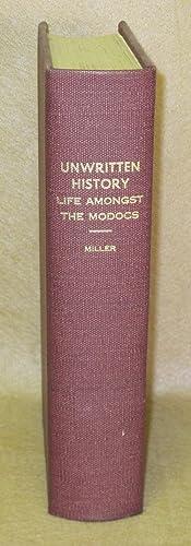 Unwritten History: Life Amongst the Modocs: Miller, Joaquin