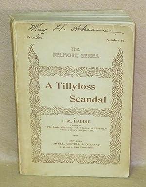 A Tillyloss Scandal: Barrie, J.M.