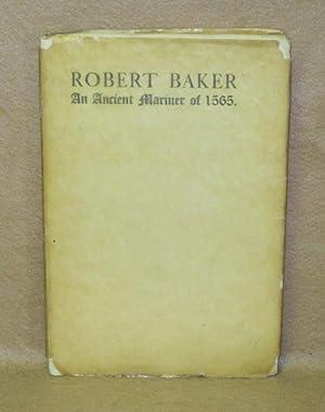 Robert Baker: An Ancient Mariner of 1565