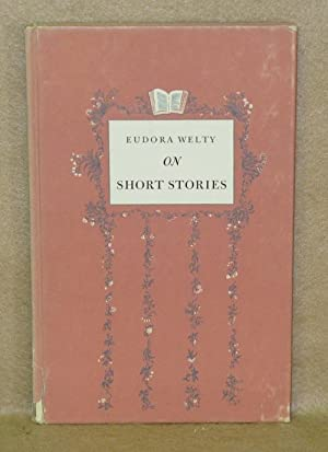 Eudora Welty On Short Stories