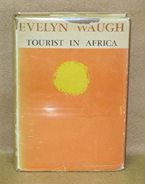 Tourist in Africa: Waugh, Evelyn