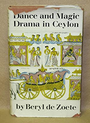 Dance & Magic Drama in Ceylon: de Zoete, Beryl