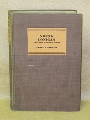 Young Lonigan: A Boyhood in Chicago Streets: Farrell, James T.