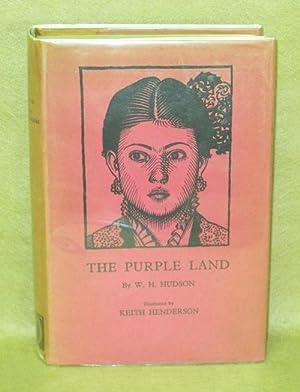 The Purple Land: Hudson, W.H.