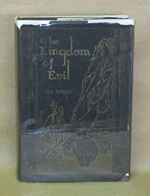 The Kingdom of Evil: A Continuation of the Journal of Fantazius Mallare: Hecht, Ben