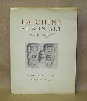 La Chine: Et Son Art: Grousset, Rene