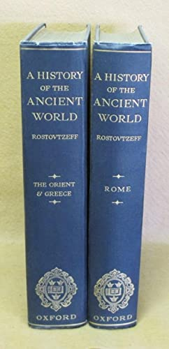 A History of The Ancient World: Rostovtzeff, M.