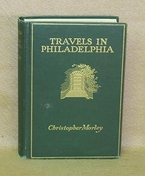 Travels in Philadelphia: Morley, Christopher