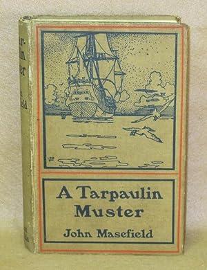A Tarpaulin Muster: Masefield, John