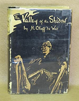 The Valley of the Shadow: De Wet, H. Oloff