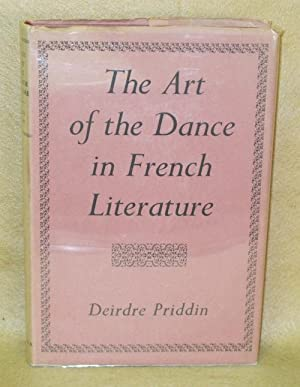 The Art of the Dance in French Literature: Priddin, Deirdre