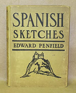 Spanish Sketches: Penfield, Edward