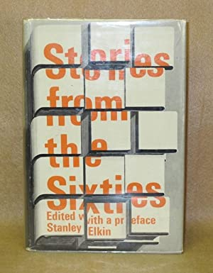 Stories from the Sixties: Elkin, Stanley (Editor)