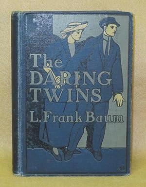 The Daring Twins: Baum, L. Frank