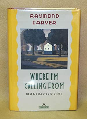 Where I'm Calling From: Carver, Raymond