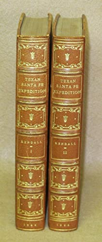 Narrative of the Texan Santa Fe Expedition: Kendall, Geo. Wilkins