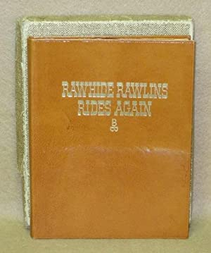 Rawhide Rawlins Rides Again Or Behind the Swinging Doors: A Collection of Charlie Russell's ...