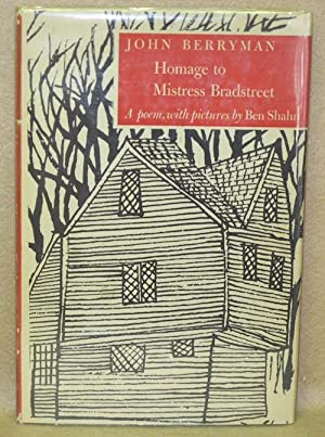 Homage to Mistress Bradstreet: Berryman, John