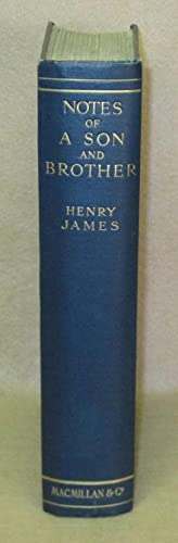 Notes Of A Son And Brother: James, Henry