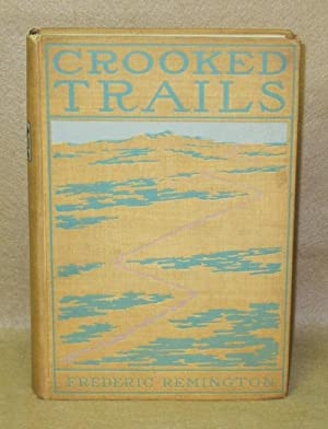 Crooked Trails: Remington, Frederic
