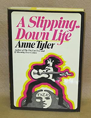 A Slipping-Down Life: Tyler, Anne