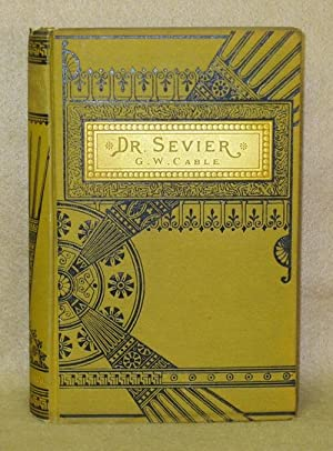 Dr. Sevier: Cable, G. W.