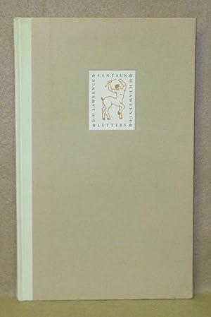 The Centaur Letters: Lawrence, D.H.