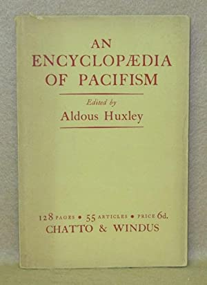 An Encyclopaedia of Pacifism: Huxley, Aldous