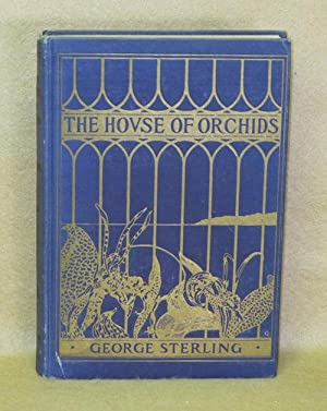 The House of Orchids: Sterling, George