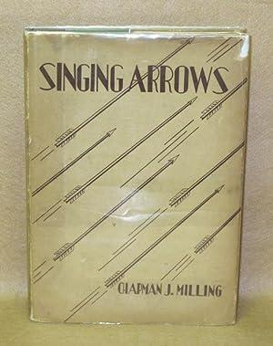 Singing Arrows: Milling, Chapman J.